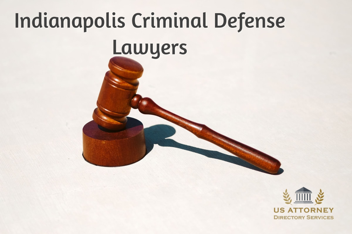 Indianapolis Criminal Defense Lawyers